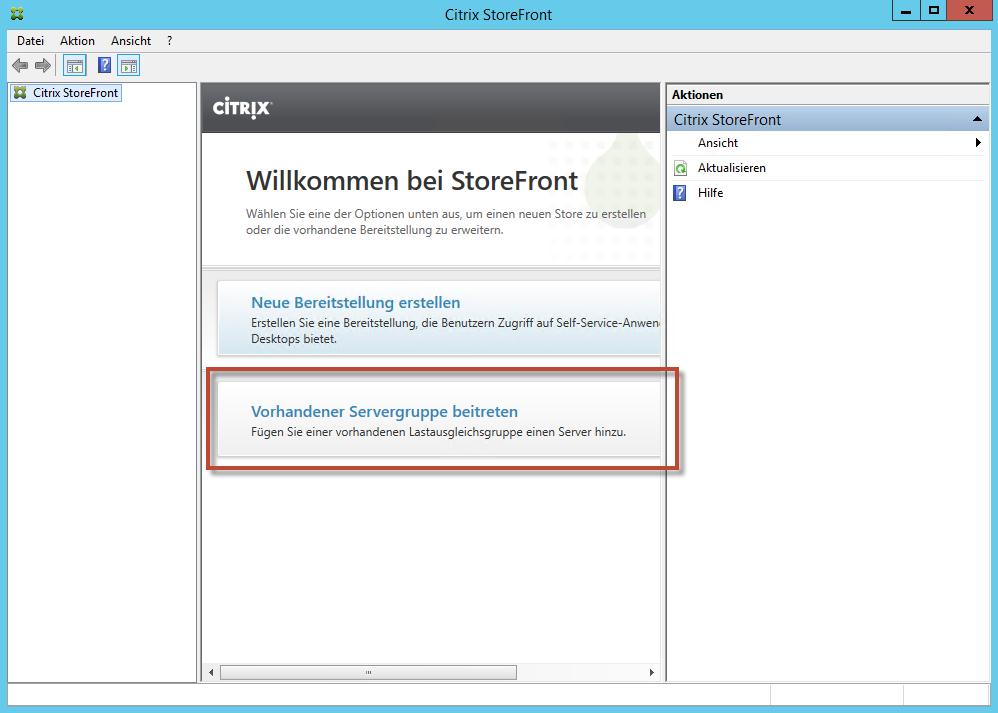 Citrix Storefront 2.5 installation und erstellen einer Servergruppe ...